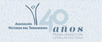 AVT: 40 AÑOS TRABAJANDO POR Y CON LAS VÍCTIMAS